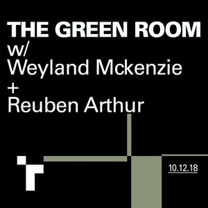 The Green Room with Weyland McKenzie & Reuben Arthur - 10 December 2018