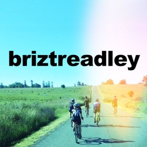 Just get out the front door and see the world (part 2 of the touring special) - Briztreadley