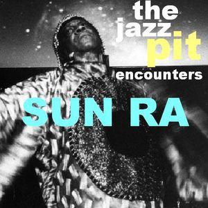 The Jazz Pit Vol 2 : Sun Ra