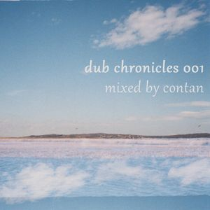 Contan - Dub Chronicles 001