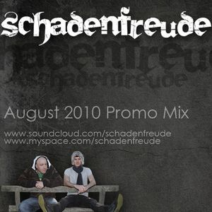 Schadenfreude - August 2010 Promo Mix