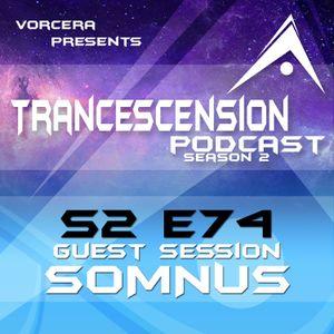 Trancescension Podcast S2E74 ft. Somnus