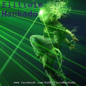 DJ Set Elitiele Machado - Setembro 2012