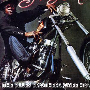 The Blues Brothers Café # 19 Albert King/Little Beaver/David Ruffin/Luther 'Guitar Junior' Johnson