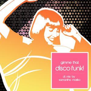 Gimme that Disco Funk! Mix by DJ Samantha Mariko   Mixcloud