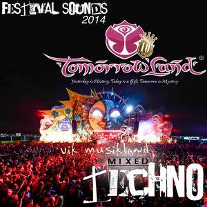 "Festival Sounds ""Tomorrowland 2014"" Vik MusikLand Mixed Techno"