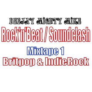 Rock'n'Beat/ Soundclash - 1 - Britpop & Indierock