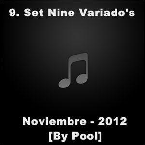 9. Set Nine Variado's Noviembre 2012 - [By Pool]