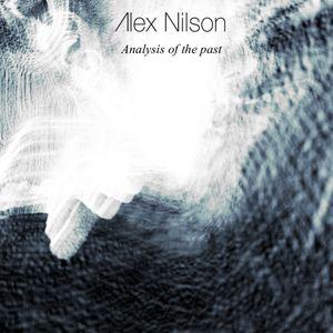 Alex nilson: Analysis of the past