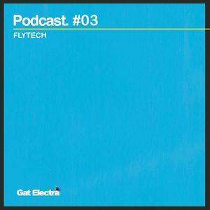 PODCAST #03 FLYTECH