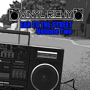 Vinyl Richy - Ear To The Street Vol. 2