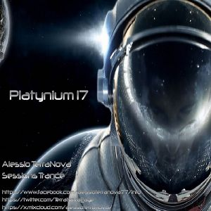 Platynium Sessions 17 - Mixed by Alessio TerraNova