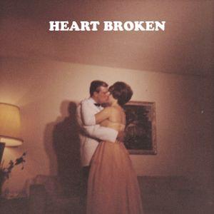 #2 HEART BROKEN