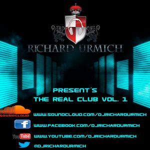 D.j. Richard Urmich - Present´s The Real Club Vol. 1
