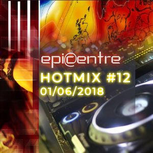 EPICENTRE - HOTMIX 01/06/2018