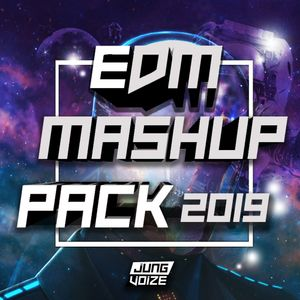 JUNGVOIZE - EDM MASHUP & Edit PACK 2019 EP 1 (FREE DOWNLOAD) by JUNG