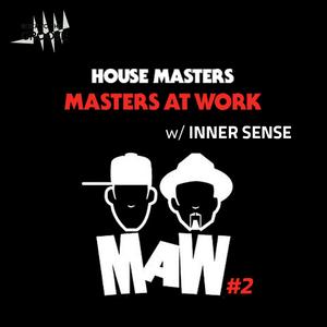 Masters At Work pt. 2 w/ Inner Sense | 23 Mars 2016
