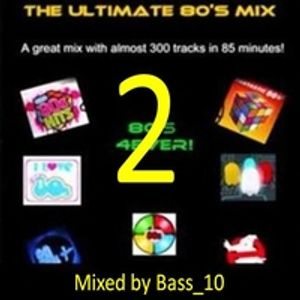 The Ultimate 80s Megamix volume 2 of 3 (219 tracks)