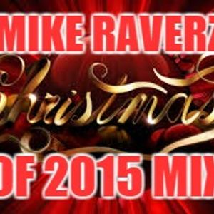 Mike Raverz Christmas Mix
