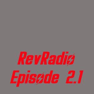 RevRadio Episode 2.1 - January 15, 2013