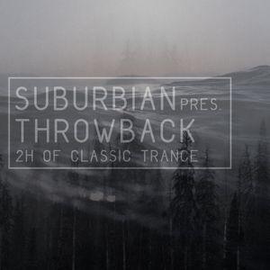 suburbian pres. throwback - 2h of classic trance (nov 2015)