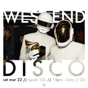 West End Disco - Local 121 - 3/22/2014