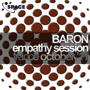 SPACE pres. Baron Empathy Session Trance October11