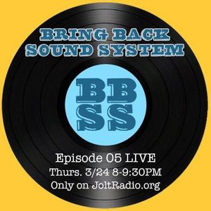 Bring Back Sound System Episode 5