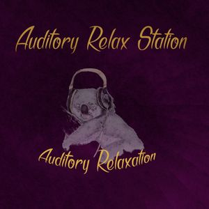 Auditory Relax Station #27: Ultrastructure with Jeremy's Aura