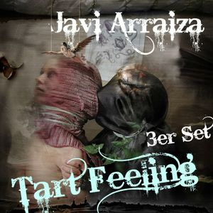 Javi Arraiza 3er Set - Tart Feeling
