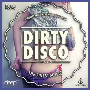 Dirty Disco Radio 25th Of February (Guest Dj Hyperkiss) Mixed and Hosted by Kono Vidovic