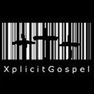 XplicitGospel Podcast #004 Share Dat Gospel (Part 2)
