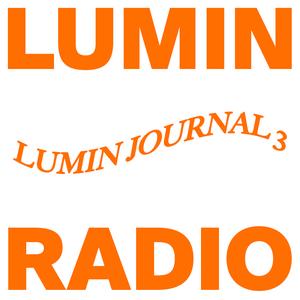 LUMIN RADIO SPECIAL - Summer 2020, LUMIN Journal 3