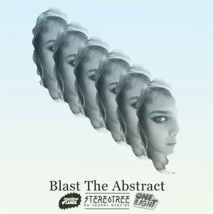 Blast The Abstract