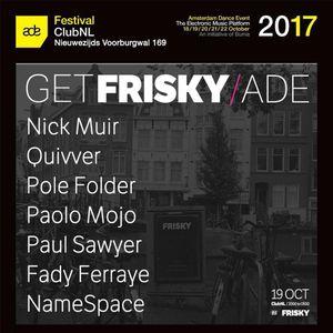 Paolo Mojo - Live at GetFrisky, Club NL (ADE 2017, Amsterdam) - 19-10-2017
