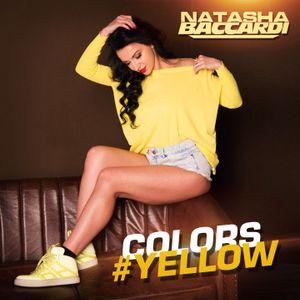 DJ NATASHA BACCARDI - COLORS #YELLOW