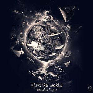 Atmosfera Project - Electro World # 002  [ 27.06.2015] RadioAtmosfera.ru