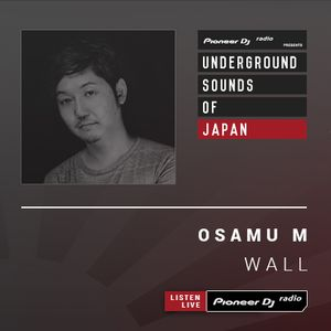 Osamu M - Wall #006 (Underground Sounds Of Japan)