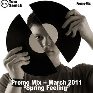 """Promo Mix March 2011 - """"Spring Feeling"""