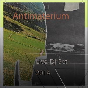 ANTIMATERIUM LIVE - DJ - SET - 2014