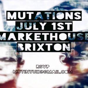 Live Mutations july