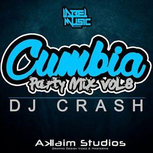 Cumbia Party Mix Vol. 8 Mixed By Dj Crash LMI