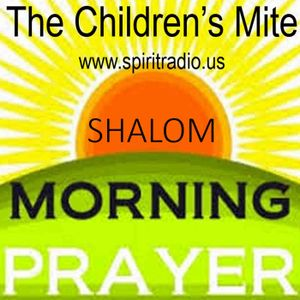 Shalom Morning Prayer - Lonely, but NEVER Alone