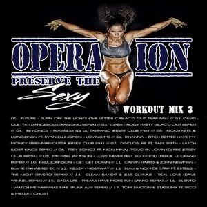 #BlacOutRadio presents #OperationPreserveTheSexy Workout Mix 3