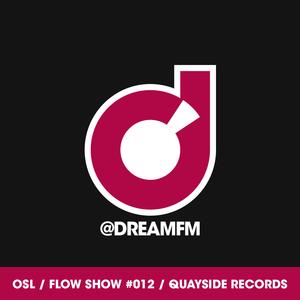 #012 [Quayside Records] OSL on Dream UK 25/10/15