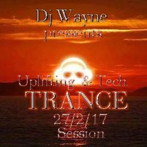 Uplifting-Tech-Trance Session(27.02.17)