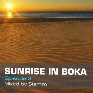 Sunrise In Boka EP. 3 Mixed by Stamm