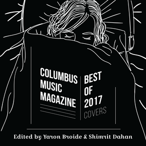 BEST COVER VERSIONS OF 2017 - EDITED BY YARON BROIDE & SHIMRIT DAHAN