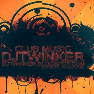 Djtwinker - Club Music [July Mix 2012]