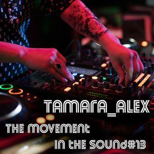 Tamara_Alex - The Movement In The Sound#13